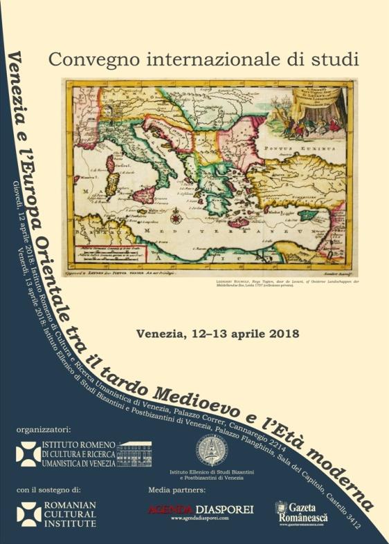 Convegno «Venezia e l'Europa Orientale tra il tardo Medioevo e l'Età moderna», Venezia 12-13 aprile 2018